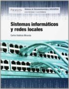 sistemas informaticos y redes locales carlos valdivia miranda 9788497324496