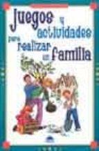 juegos y actividades para realizar en familia-cynthia macgregor-9788497540896