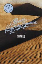 tuareg-alberto vazquez-figueroa-9788497592796