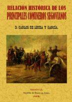 principales comuneros de segovia: relacion historica (ed facsimil ) carlos de lecea y garcia 9788497611596