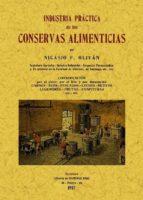 industria practica de las conservas alimenticias (ed. facsimil) 9788497617796