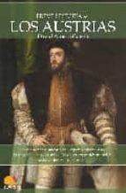 los austrias (breve historia de...) david alonso garcia 9788497637596