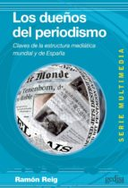 los dueños del periodismo (ebook)-ramon reig-9788497846196
