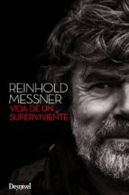 reinhold messner, vida de un superviviente-reinhold messiner-9788498293296