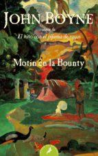 motin en la bounty john boyne 9788498382396