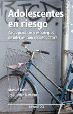 adolescentes en riesgo (ebook) manuel tarin jose javier navarro 9788498428896