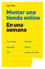 montar una tienda online en una semana (ebook)-jorge villar-9788498753196