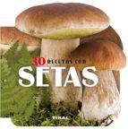30 recetas con setas-9788499282596
