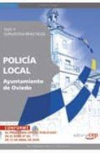 policia local del ayuntamiento de oviedo. test y supuestos practi cos-9788499378596