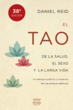 el tao de la salud, el sexo y la larga vida (ebook) daniel reid 9788499447896