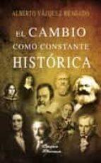 el cambio como constante histórica (ebook)-alberto vazquez bragado-9788499480596