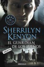 el guardian de los sueños (cazadores oscuros 17)-sherrilyn kenyon-9788499897196