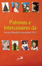 PATRONOS E INTERCESSORES DA JORNADA MUNDIAL DA JUVENTUDE