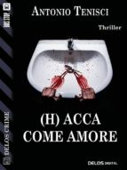 (h) acca come amore (ebook) 9788825403596