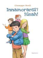 innamorarsi? bleah! (ebook)-9788827512296