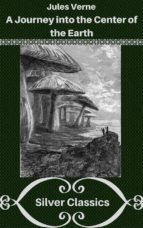 a journey into the center of the earth (silver classics) (ebook)-9788827522196