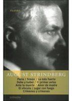paria / simun / la mas fuerte / debe y haber / primer aviso august strindberg 9789500363396