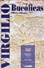 bucolicas (ed. bilingüe) publio virgilio maron 9789500393096