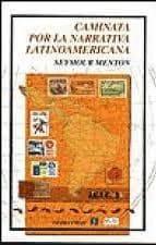 caminata por la narrativa latinoamericana-seymour menton-9789681663896