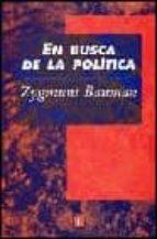 en busca de la politica-zygmunt bauman-9789681664596