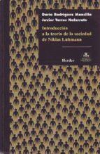 introduccion a la teoria de la sociedad de niklan luhmann dario rodriguez javier torres nafarrate 9789685807296