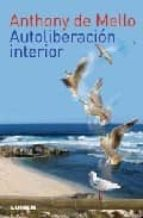 autoliberacion interior-anthony de mello-9789870005896