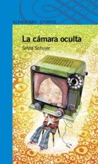 la cámara oculta (ebook)-silvia schujer-9789870417996