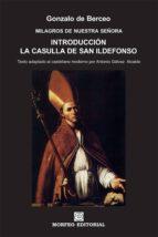introducción. la casulla de san ildefonso (texto adaptado al castellano moderno por antonio gálvez alcaide) (ebook)-cdlap00002696