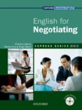 ENGLISH FOR NEGOTIATING STUDENT S BOOK PK - 9780194579506 - VV.AA.