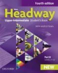 NEW HEADWAY: UPPER-INTERMEDIATE: STUDENTS BOOK B - 9780194713306 - VV.AA.