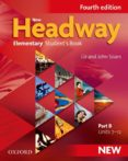 NEW HEADWAY ELEMENTARY (4TH EDITION) STUDENT S BOOK B - 9780194769006 - VV.AA.