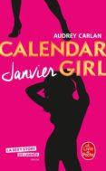 CALENDAR GIRL (JANVIER) - 9782253070306 - AUDREY CARLAN