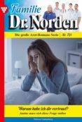 Descarga gratuita de libros electrónicos en francés. FAMILIE DR. NORDEN 721 – ARZTROMAN 9783740959906 de PATRICIA VANDENBERG