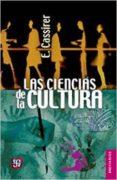 LAS CIENCIAS DE LA CULTURA (3ª ED.) - 9786071622006 - ERNST CASSIRER