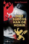 DIEZ SUECOS HAN DE MORIR (MAX ANGER SERIES 2) - 9788401020506 - MARTIN OSTERDAHL