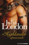 EL HIGHLANDER APASIONADO - 9788408071006 - JULIA LONDON