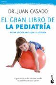 EL GRAN LIBRO DE LA PEDIATRIA - 9788408175506 - JUAN CASADO