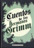 CUENTOS DE LOS HERMANOS GRIMM (EDICION ILUSTRADA) - 9788415618706 - JACOB GRIMM