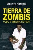 Descarga de libros de audio en línea TIERRA DE ZOMBIS de VICENTE ROMERO