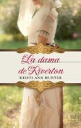 LA DAMA DE RIVERTON (SERIE HAWTHORNE HOUSE 4) - 9788416973606 - KRISTI ANN HUNTER