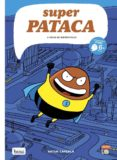 SUPERPATACA 1 - GALEGO - 9788417178406 - ARTUR LAPERLA