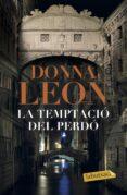 LA TEMPTACIO DEL PERDO - 9788417420406 - DONNA LEON