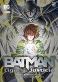 batman y la liga de la justicia vol.2 (manga)-shiori teshirogi-9788417722906