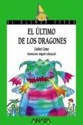 EL ULTIMO DE LOS DRAGONES - 9788420735306 - CARLES CANO