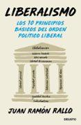 liberalismo: los 10 principios basicos del orden liberal-juan ramon rallo-9788423430406