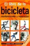 EL LIBRO DE LA BICICLETA: MANTENIMIENTO Y REPARACION - 9788428215206 - FRED MILSON