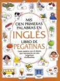 MIS 100 PRIMERAS PALABRAS EN INGLES - 9788430577606 - VV.AA.