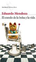 EL ENREDO DE LA BOLSA Y LA VIDA - 9788432210006 - EDUARDO MENDOZA