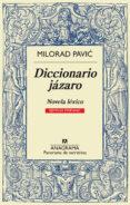 DICCIONARIO JÁZARO (EJEMPLAR FEMENINO) - 9788433932006 - MILORAD PAVIC