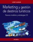 marketing y gestión de destinos turísticos (ebook)-josep ejarque-9788436835106